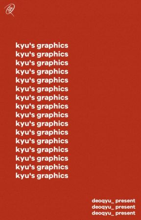 » kyu's graphics [CLOSED] by deoqyu_