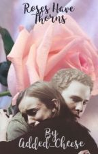 Roses have Thorns - a Agents of Shield fanfic by Added_Cheese