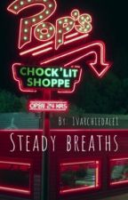 Steady Breaths  by 1varchiedale1