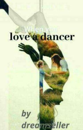 Love A Dancer by DreamXsellerX