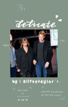 Delicate ( TJ ) by alltootaylor