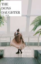 The Dons Daughter by Emmacaitlinn