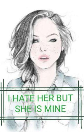 I hate her but she is mine by KtosTakiJakis
