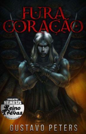 Fura-Coração (COMPLETO - EM REVISÃO) by GustavoPNovaes