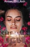 She Was Ugly cover