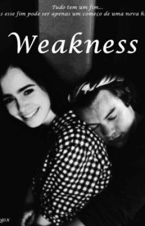 Weakness (A Harry Styles FanFiction) by voidmia