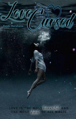 Love Cursed ❤ (A Bill Weasley Fanfiction) by KaidoKurahana