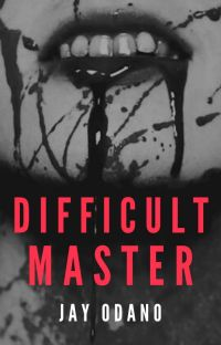 Difficult Master (ON HOLD TO EDIT) cover