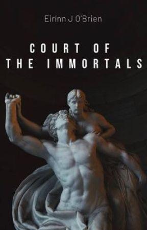 Court of the Immortals by eirinnobrien