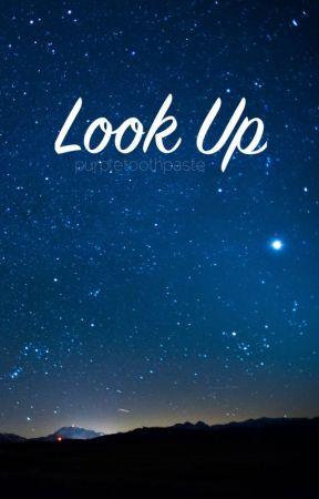 LOOK UP! by purpletoothpaste