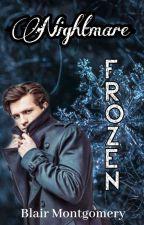 Frozen [Nightmare IV.]  by Esztig05