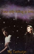 I was Only Falling In Love ¦¦ L.s [Dutch] door tathutje