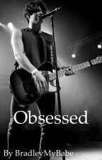Obsessed|Bradley Will Simpson by BradleyMyBabe
