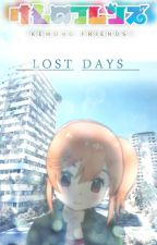 KEMONO FRIENDS  - Lost Days by AdaraPtolemaios
