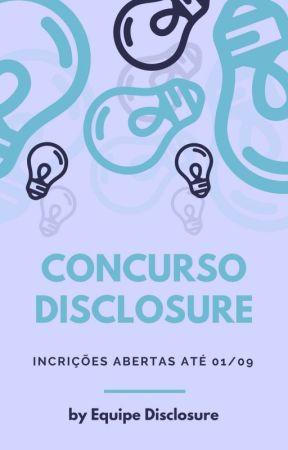 CONCURSO DISCLOSURE // FECHADO by projetodisclosure