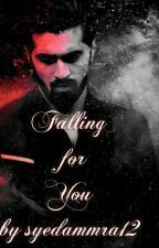 Falling For You by __syed12___