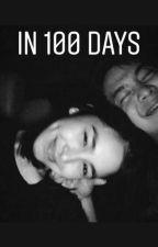 In 100 Days | JoshLia Fan-fiction by missicebear_22