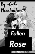 Fallen Rose (RWBY Fanfic Book 2) by ReapingApathy