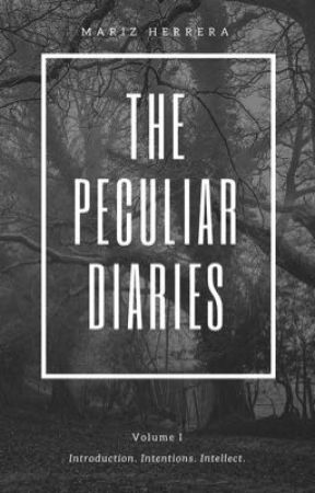 The Peculiar Diaries by lonelymara