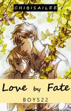 BOYS 22 (Love by Fate) by Chibisailee