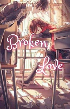 Broken Love by iamcxke