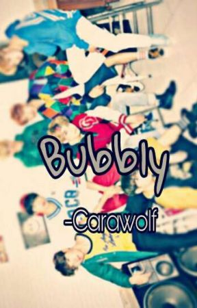 Bubbly [BTS FF]  by carawolf_