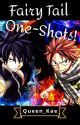 Fairy Tail One-Shots (xReader) by _Queen_Kae_