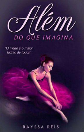 Além Do Que Imagina- Kiara Foster by yssa_reis