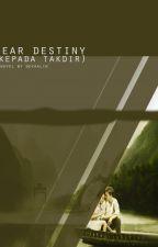 Dear Destiny by Devaalin