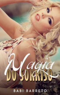 Magia do Sorriso - SOMENTE DEGUSTAÇÃO - Livro retirado em 04/05 cover