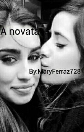 A novata (camren g!p) by MaryFerraz728