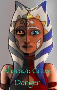 Ahsoka: Grave Danger cover