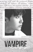 Vampire's Kiss |BTS| 4 de carolrb7