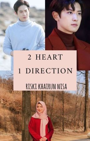 2 Heart 1 Direction by storyheart_