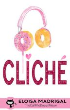 Cliche (Candy Stories #5) by TheCatWhoDoesntMeow