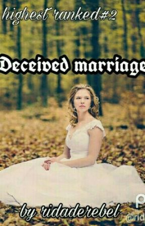 Deceived Marriage #Wattys2017 (Completed) by ridaderebel