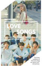 Love Songs | Lisa X BTS  by rosie8080