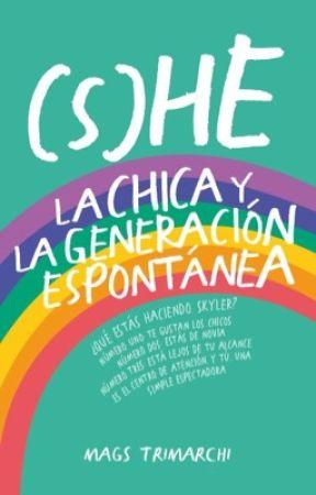 (S)he: La chica y la generación espontánea by MagsTrimarchi