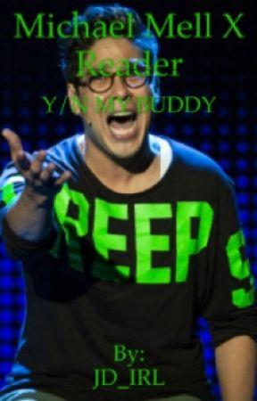 Y/N My Buddy by thegayisway2stronk