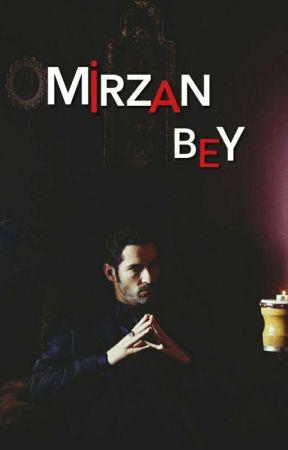 MİRZAN BEY Ⓜ by Sldakser