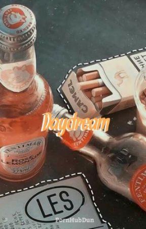 daydream; sexual rants  by PornHubDun
