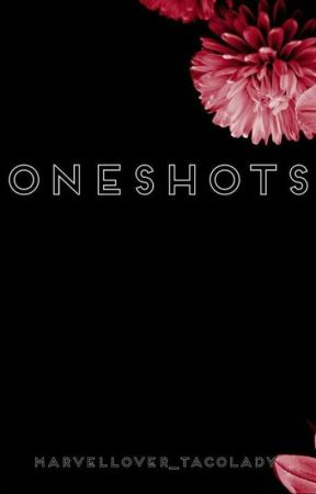 Pretty Much Oneshots by MarvelLover_TacoLady