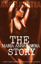The Maria Anna Abiera Story ni AngelPortea