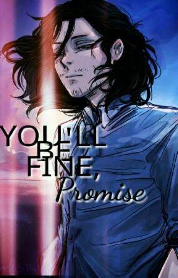 You'll Be Fine, Promise. [Shota Aizawa X Reader]