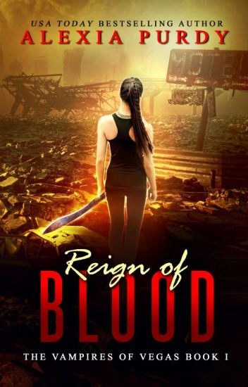 Reign of Blood (The Vampires of Vegas Book 1)
