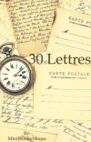 30 Lettres cover