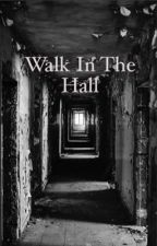 Walk in the hall by AnnieG190