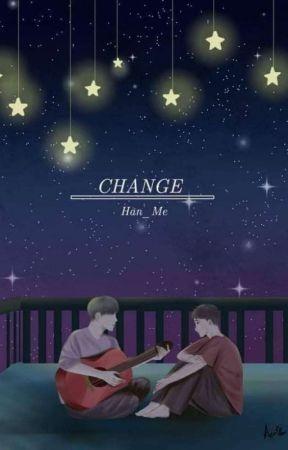 CHANGE(ခ်ိန္း)Completed(Z&U) by Han_Me