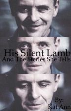 His Silent Lamb and The Stories She Tells  by somethickchick