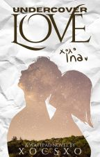 Undercover Love ✔️ (DUTCH) door xoCSxo